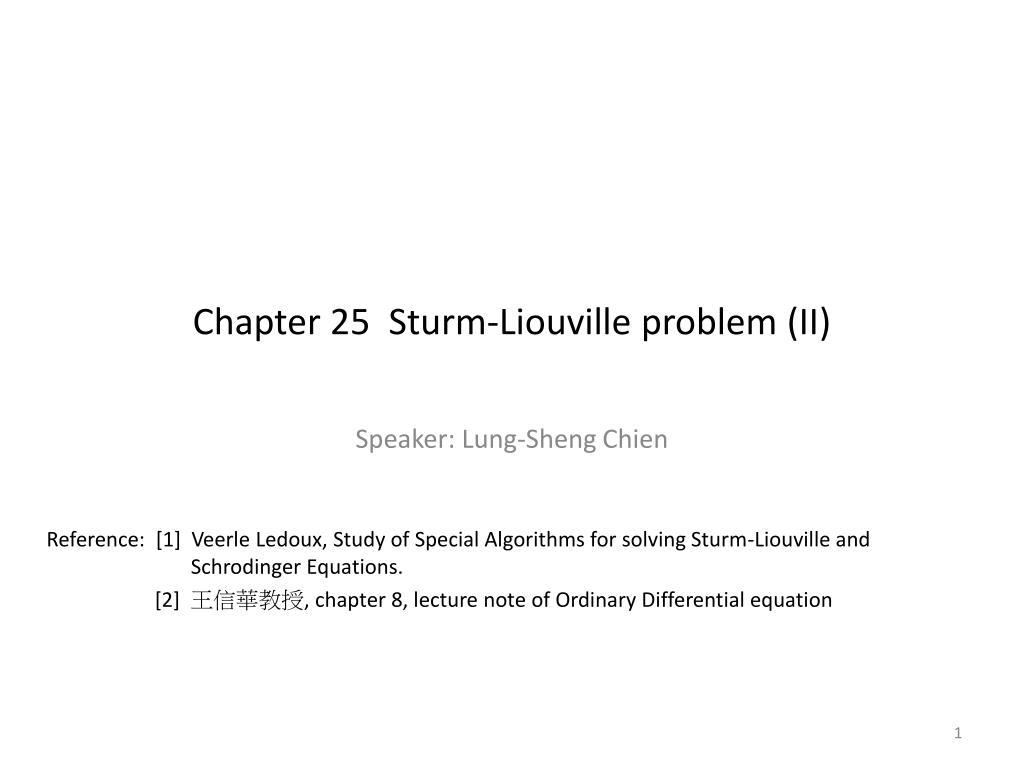Chapter 25  Sturm-Liouville problem (II)