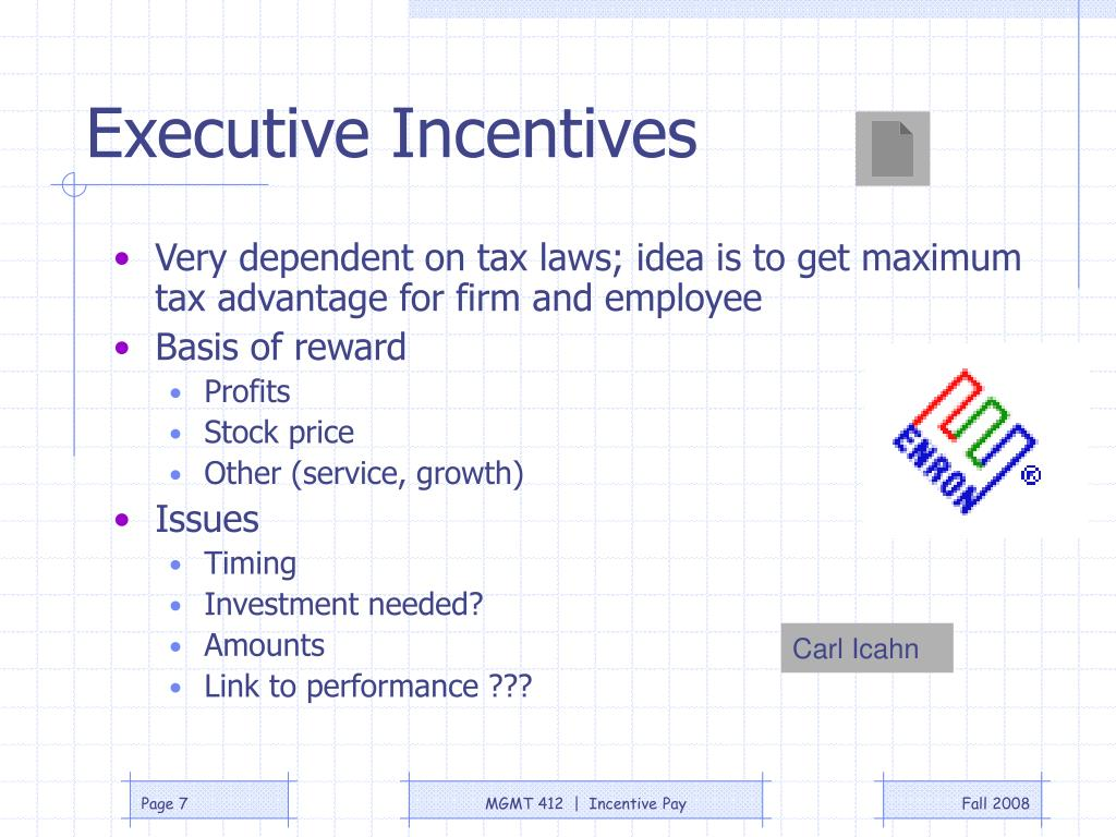 Executive Incentives