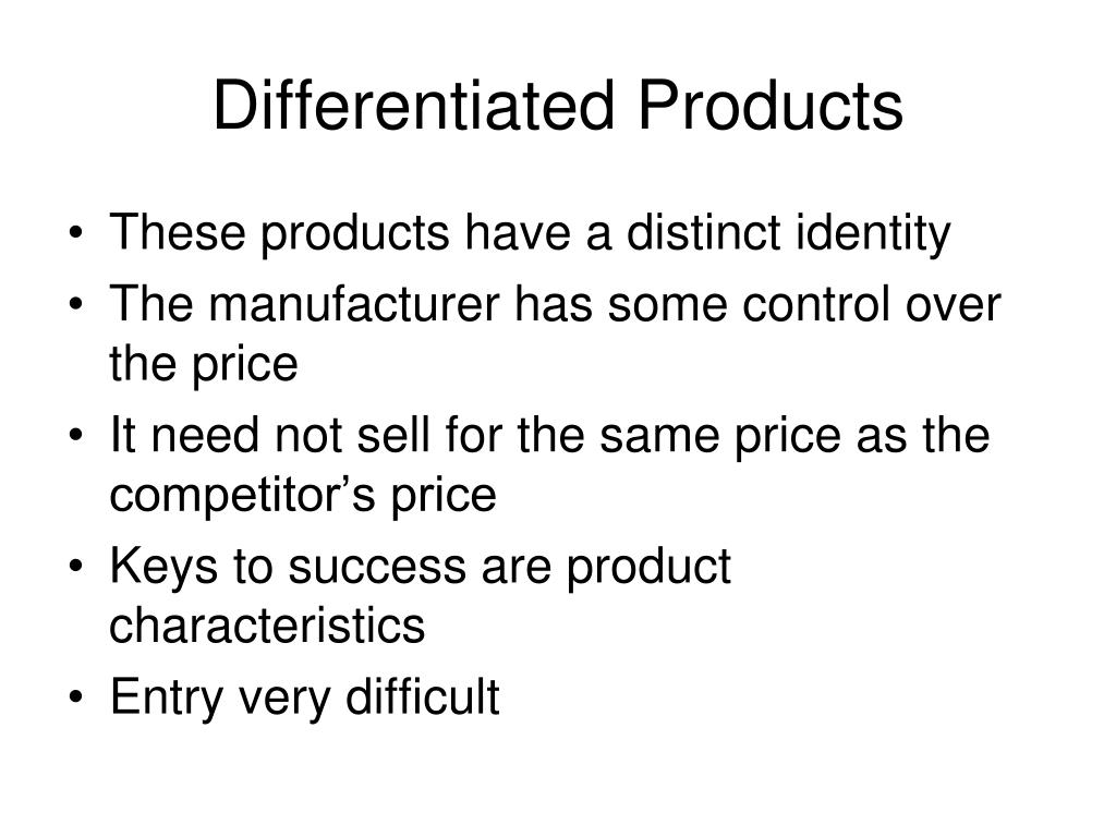 Differentiated Products