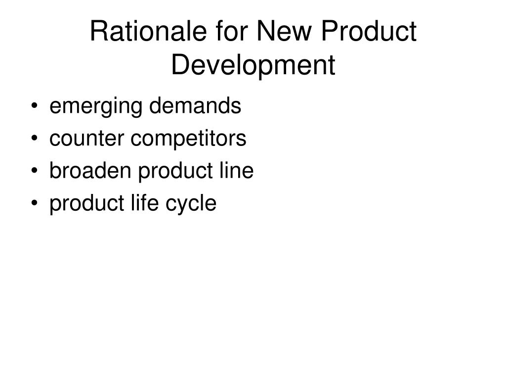 Rationale for New Product Development