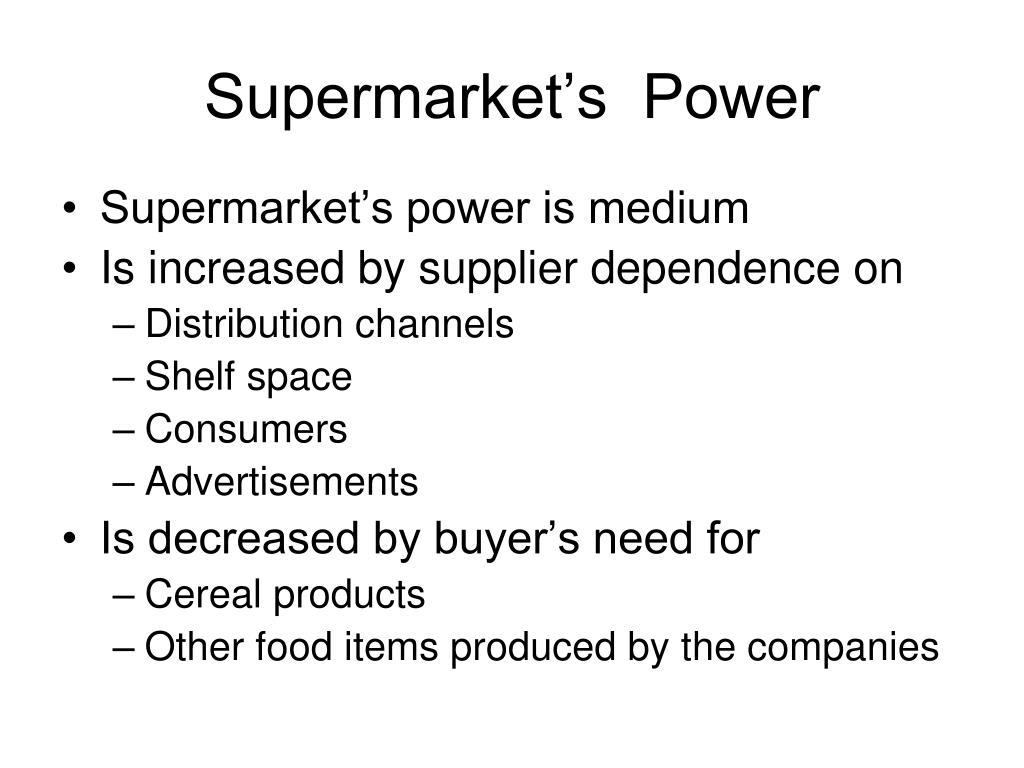 Supermarket's  Power