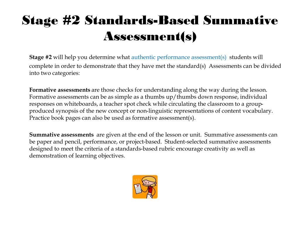 Stage #2 Standards-Based Summative Assessment(s)