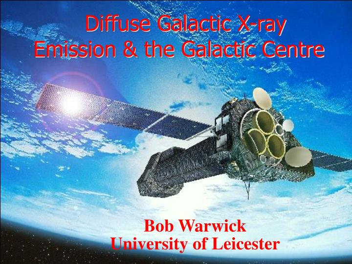 Diffuse galactic x ray emission the galactic centre