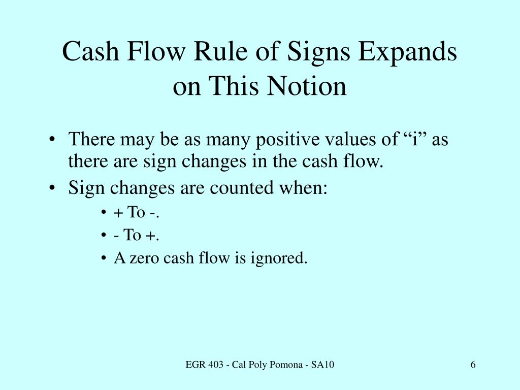Cash Flow Rule of Signs Expands on This Notion