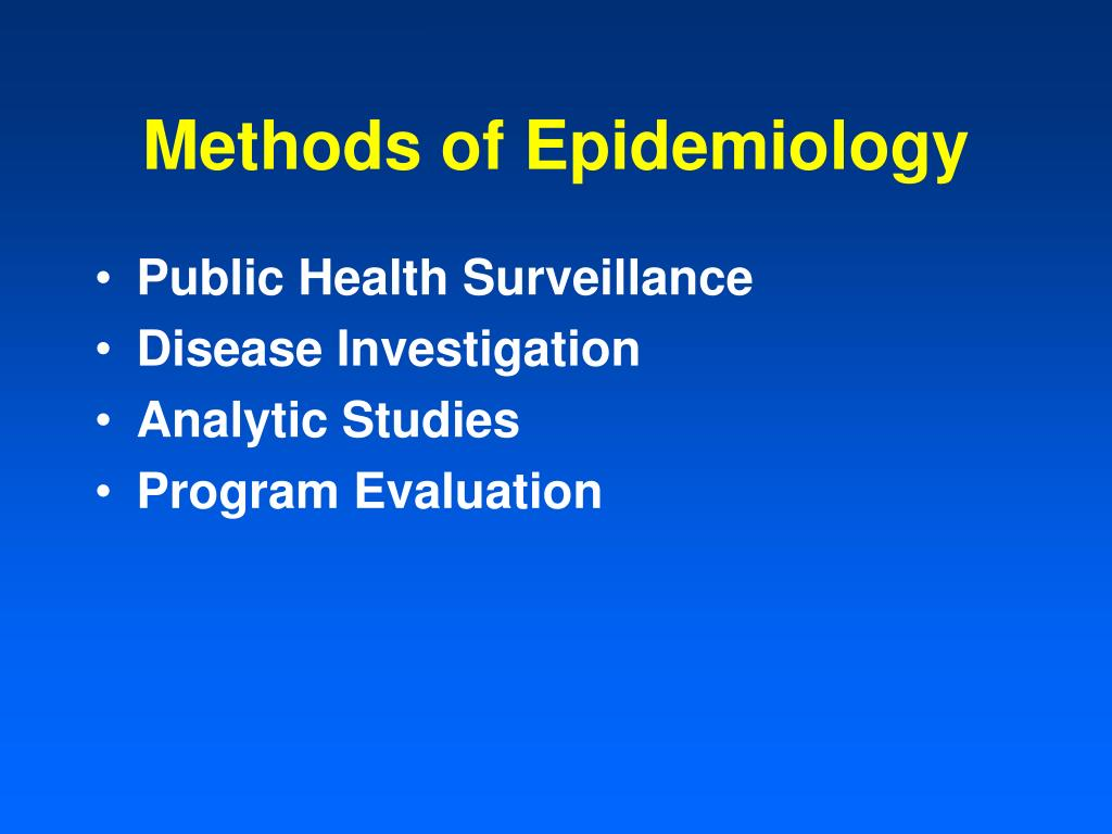 Methods of Epidemiology