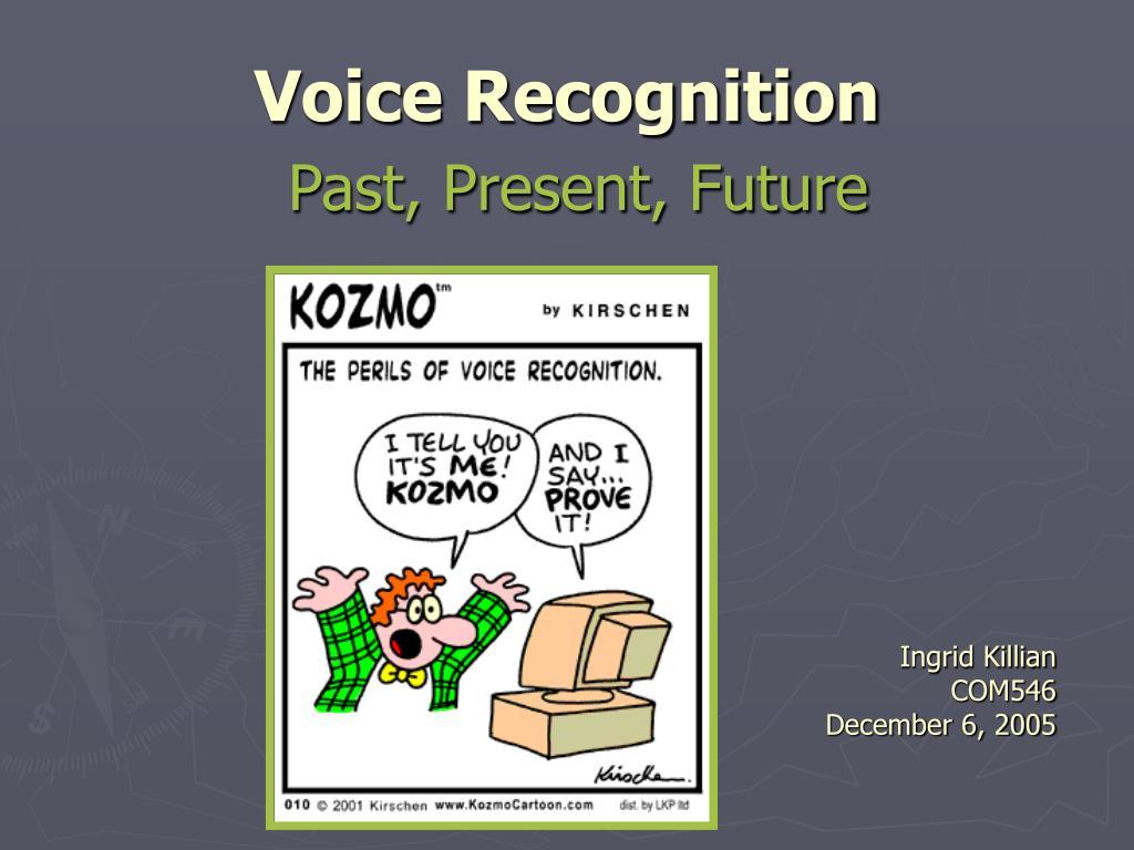 voice recognition past present future l.