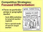 competitive strategies focused differentiation