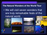 the natural wonders of the world tour3