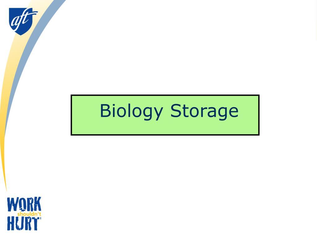 Biology Storage