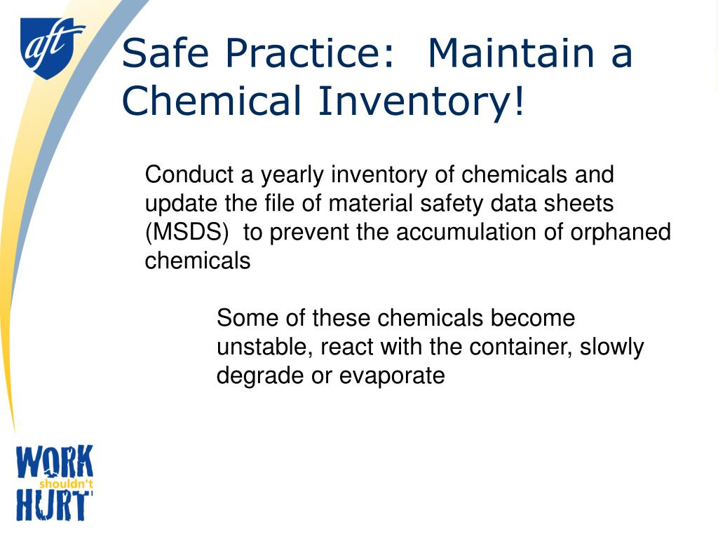 Safe Practice:  Maintain a Chemical Inventory!