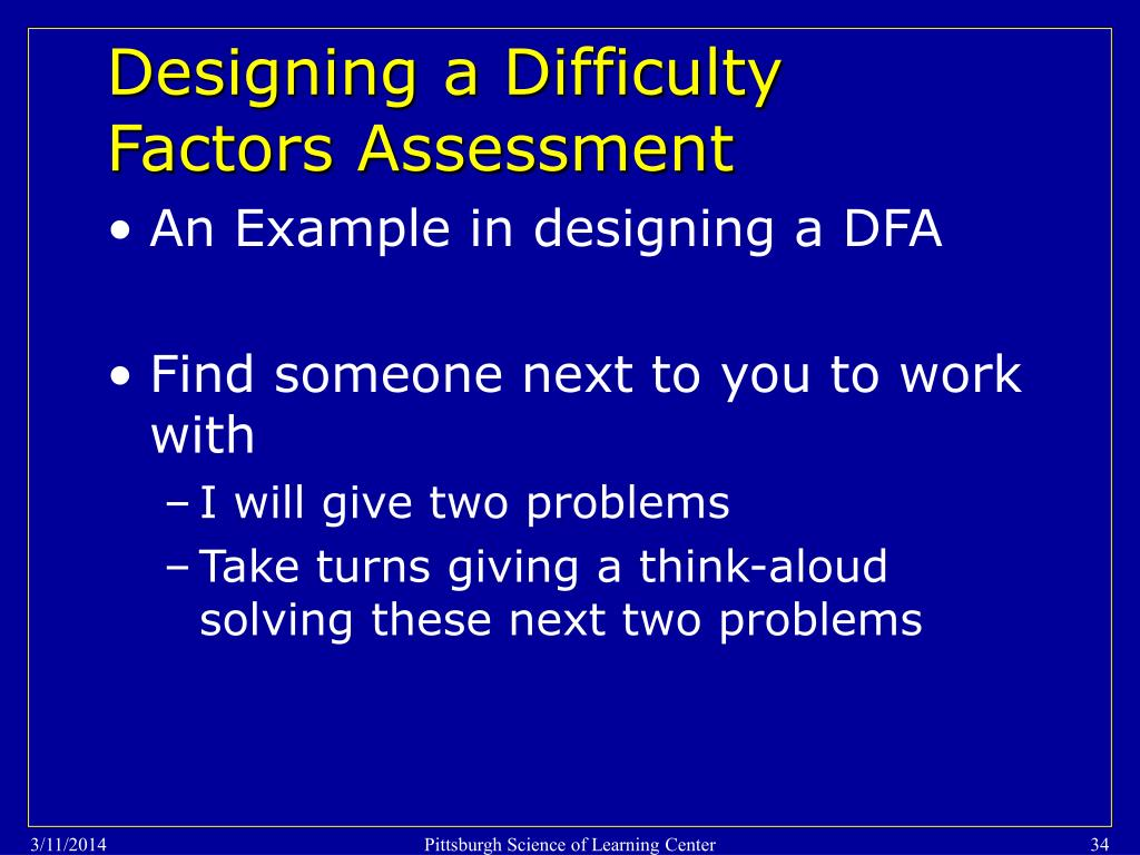 Designing a Difficulty Factors Assessment