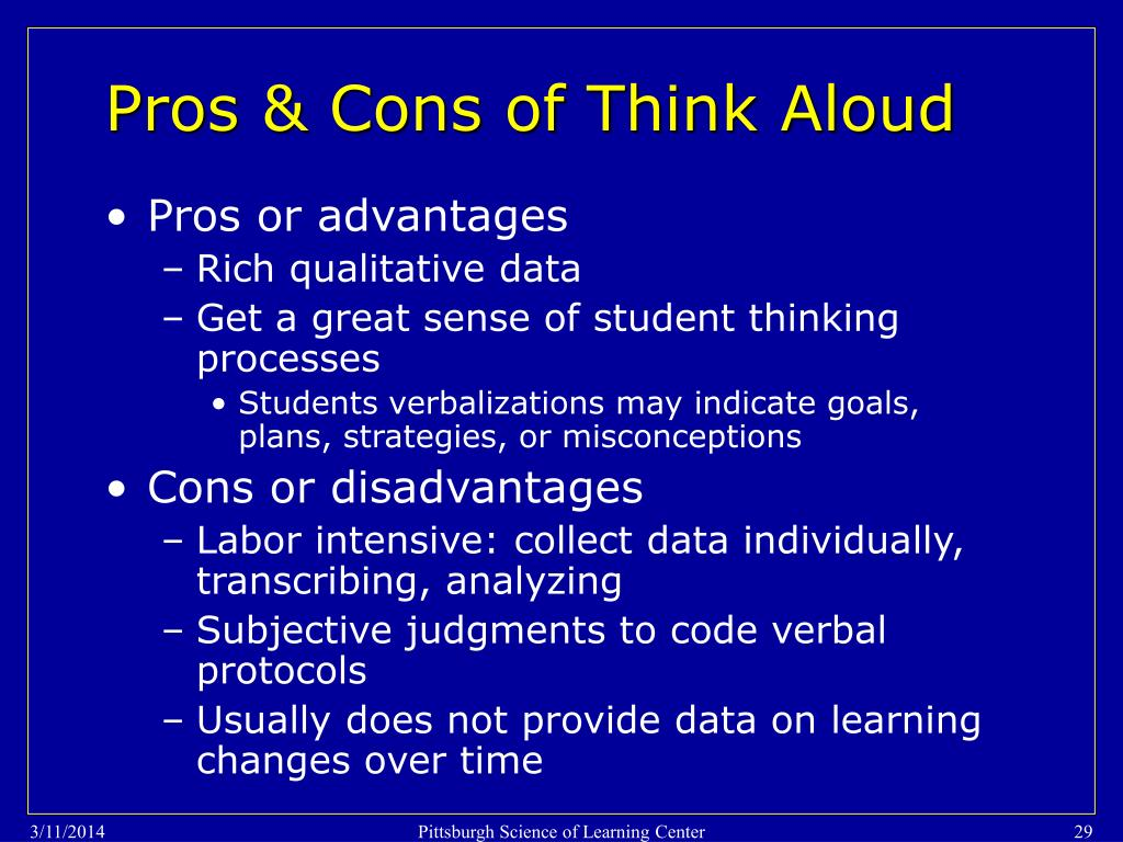 Pros & Cons of Think Aloud