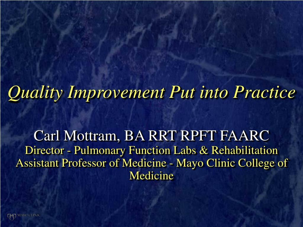 quality improvement put into practice l.
