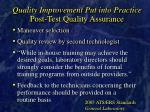 quality improvement put into practice post test quality assurance