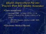 quality improvement put into practice post test quality assurance39
