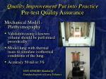 quality improvement put into practice pre test quality assurance20