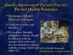 quality improvement put into practice pre test quality assurance21