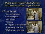 quality improvement put into practice test quality assurance qse personnel