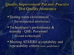 quality improvement put into practice test quality assurance
