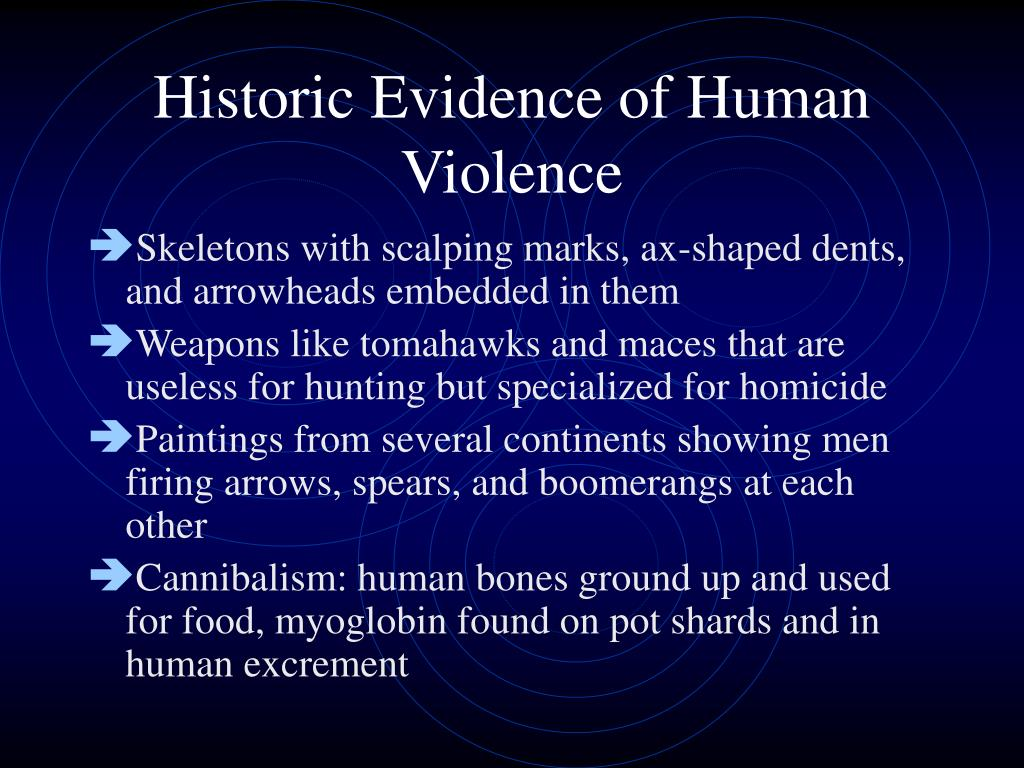 Historic Evidence of Human Violence