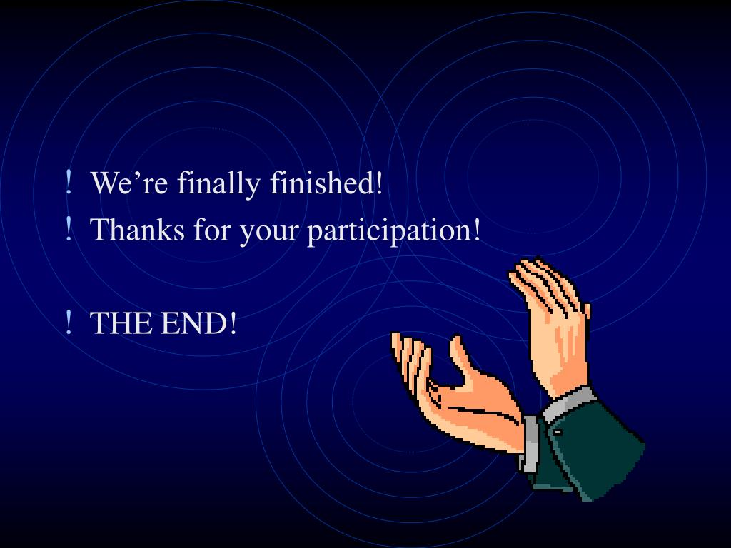 We're finally finished!