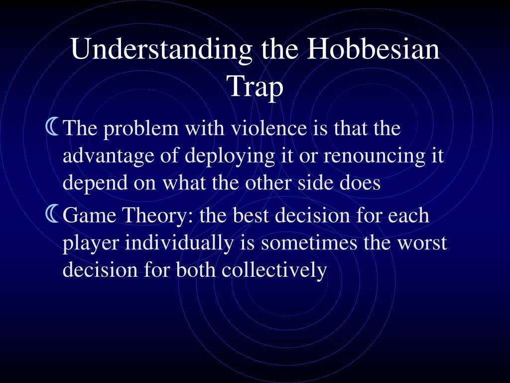 Understanding the Hobbesian Trap