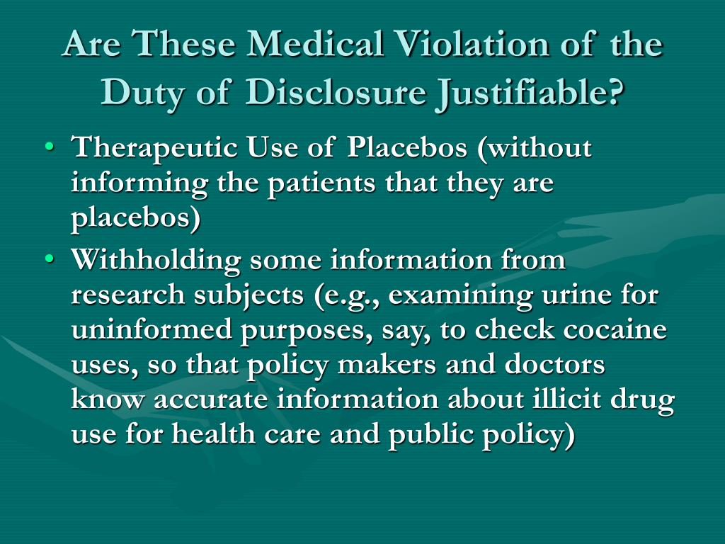 Are These Medical Violation of the Duty of Disclosure Justifiable?