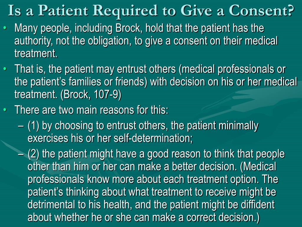 Is a Patient Required to Give a Consent?