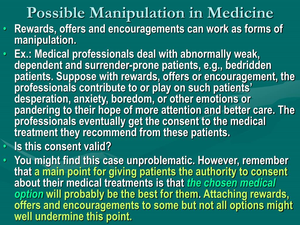 Possible Manipulation in Medicine