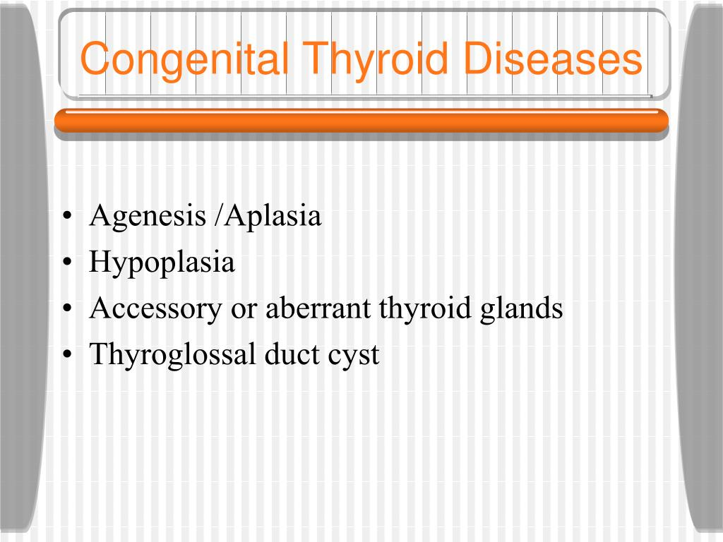 Congenital Thyroid Diseases