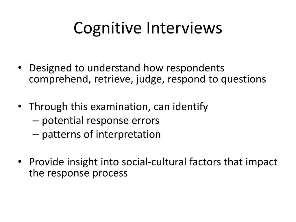 Cognitive Interviews