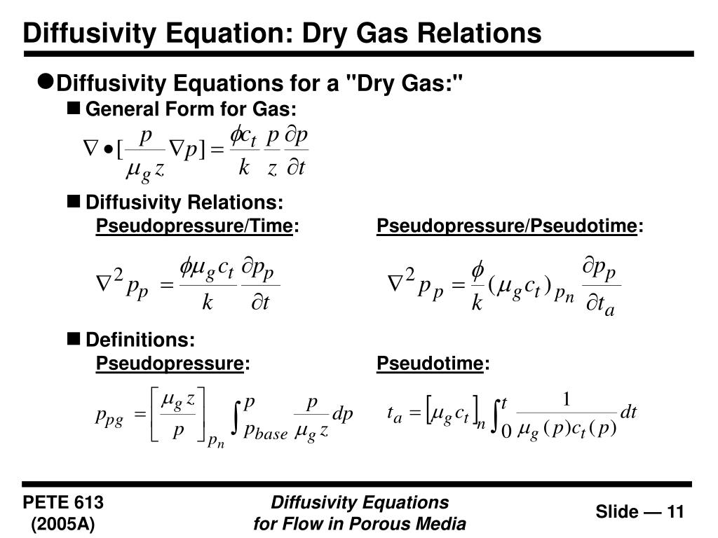 Diffusivity Equation: Dry Gas Relations