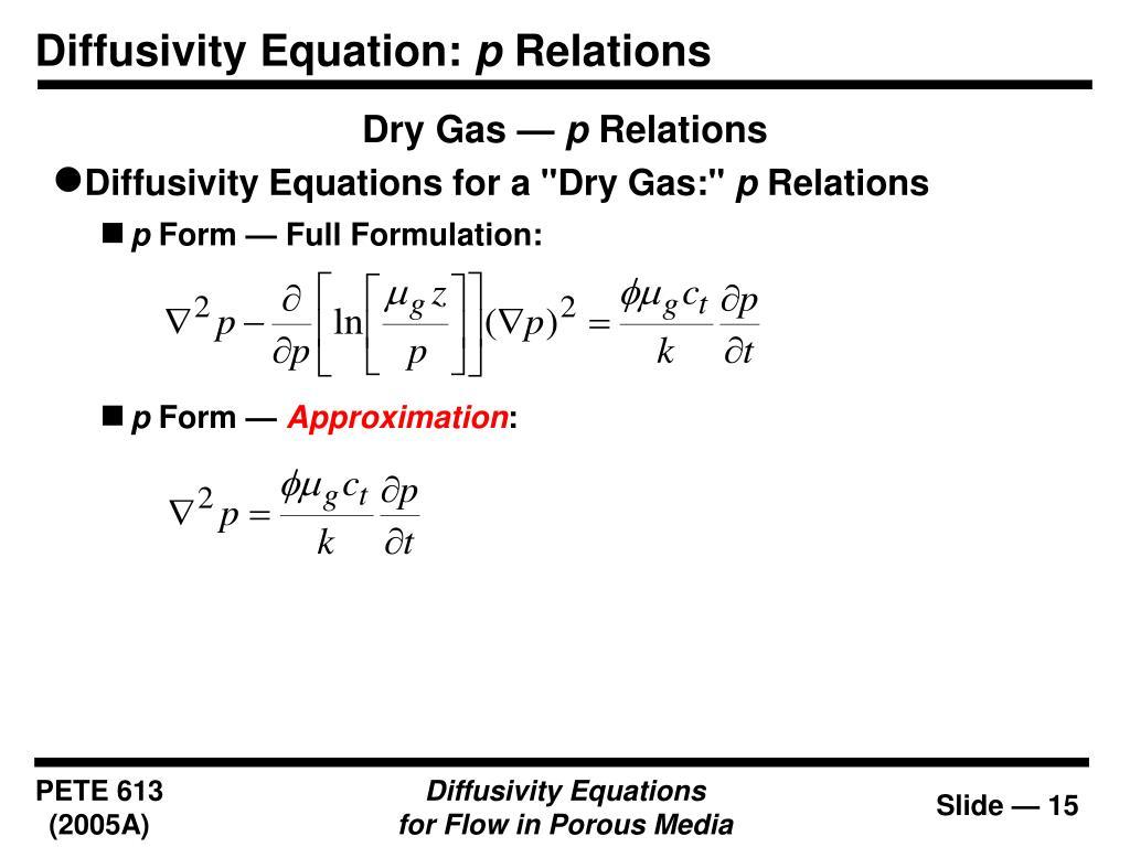 Diffusivity Equation:
