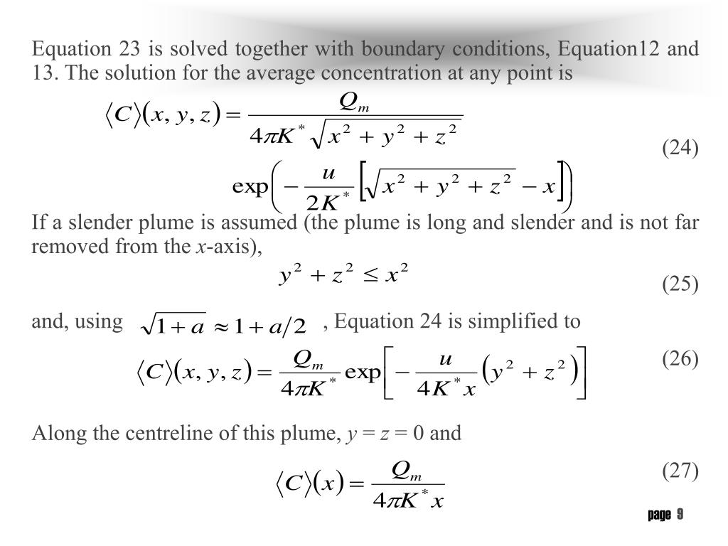 Equation 23 is solved together with boundary conditions, Equation12 and 13. The solution for the average concentration at any point is