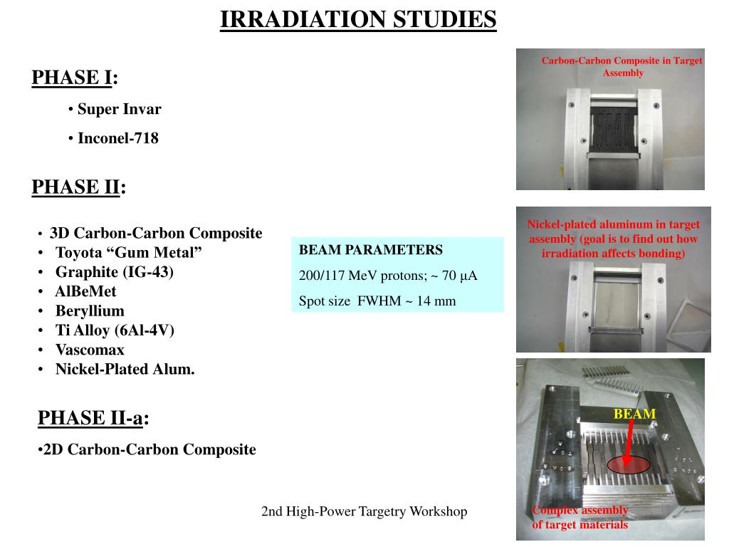 IRRADIATION STUDIES