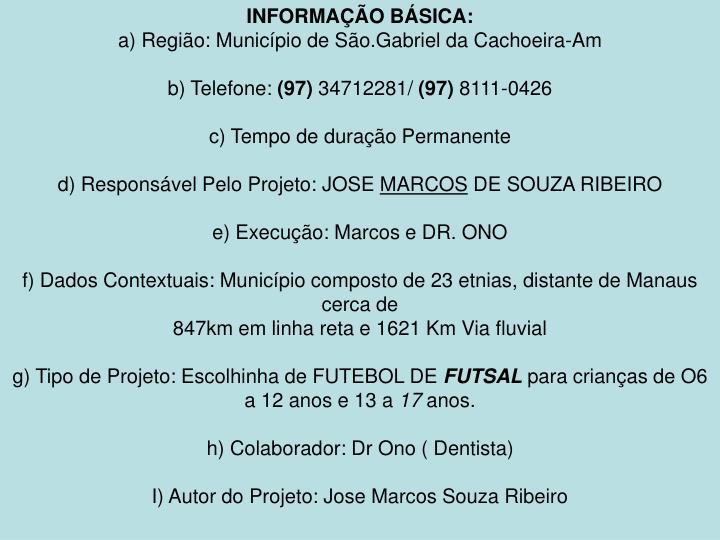INFORMAÇÃO BÁSICA:
