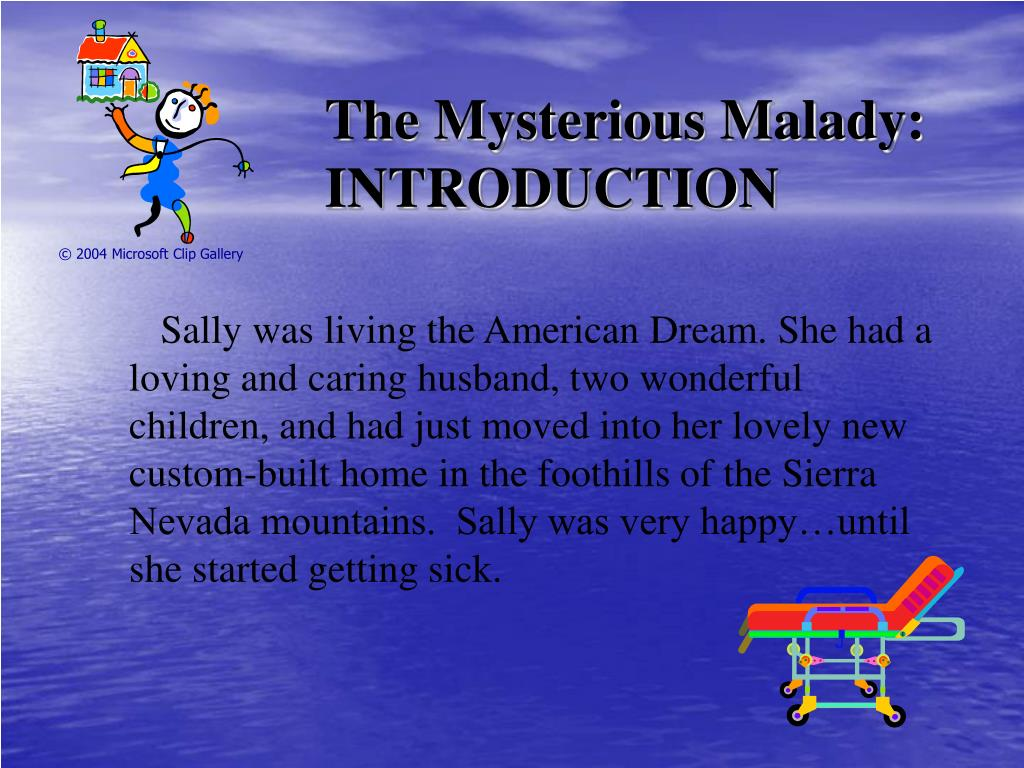 The Mysterious Malady: