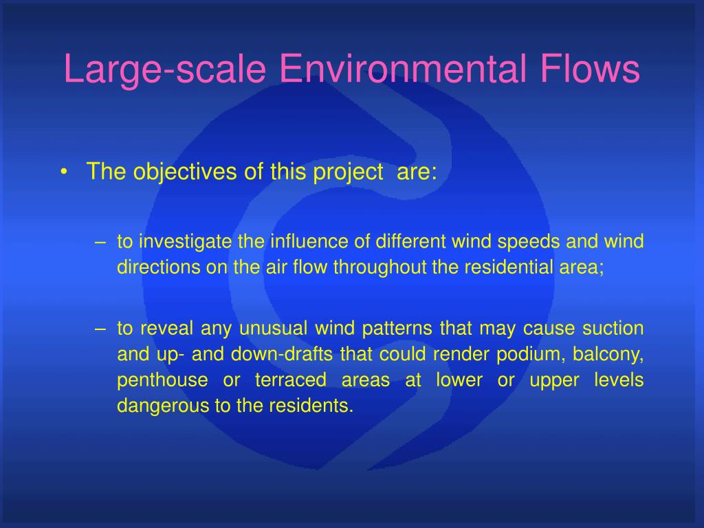 Large-scale Environmental Flows