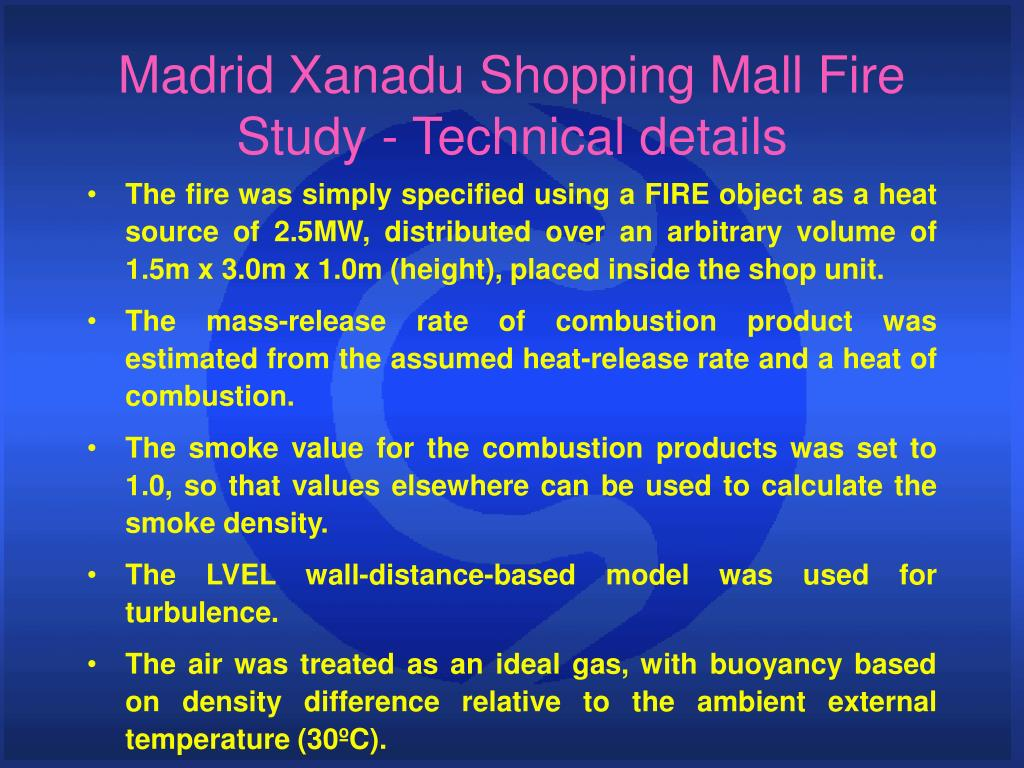 Madrid Xanadu Shopping Mall Fire Study - Technical details