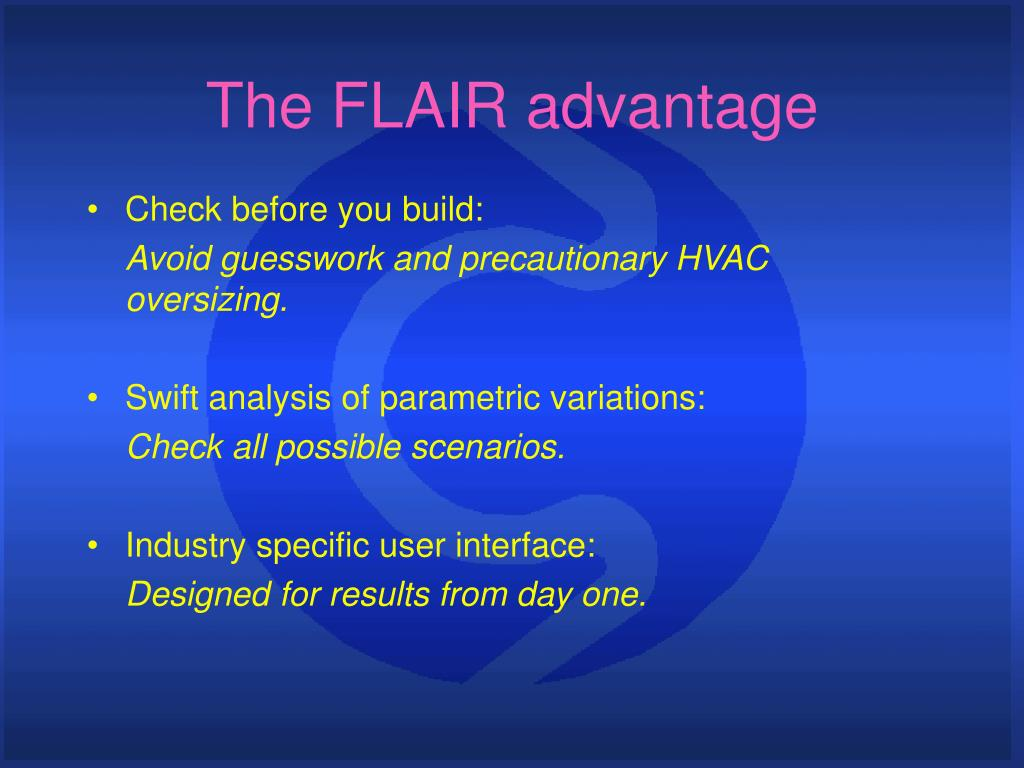 The FLAIR advantage