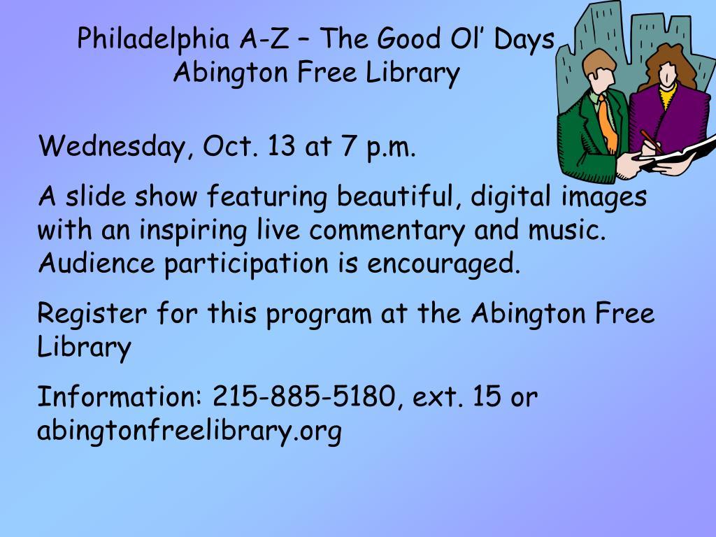 Philadelphia A-Z – The Good Ol' Days