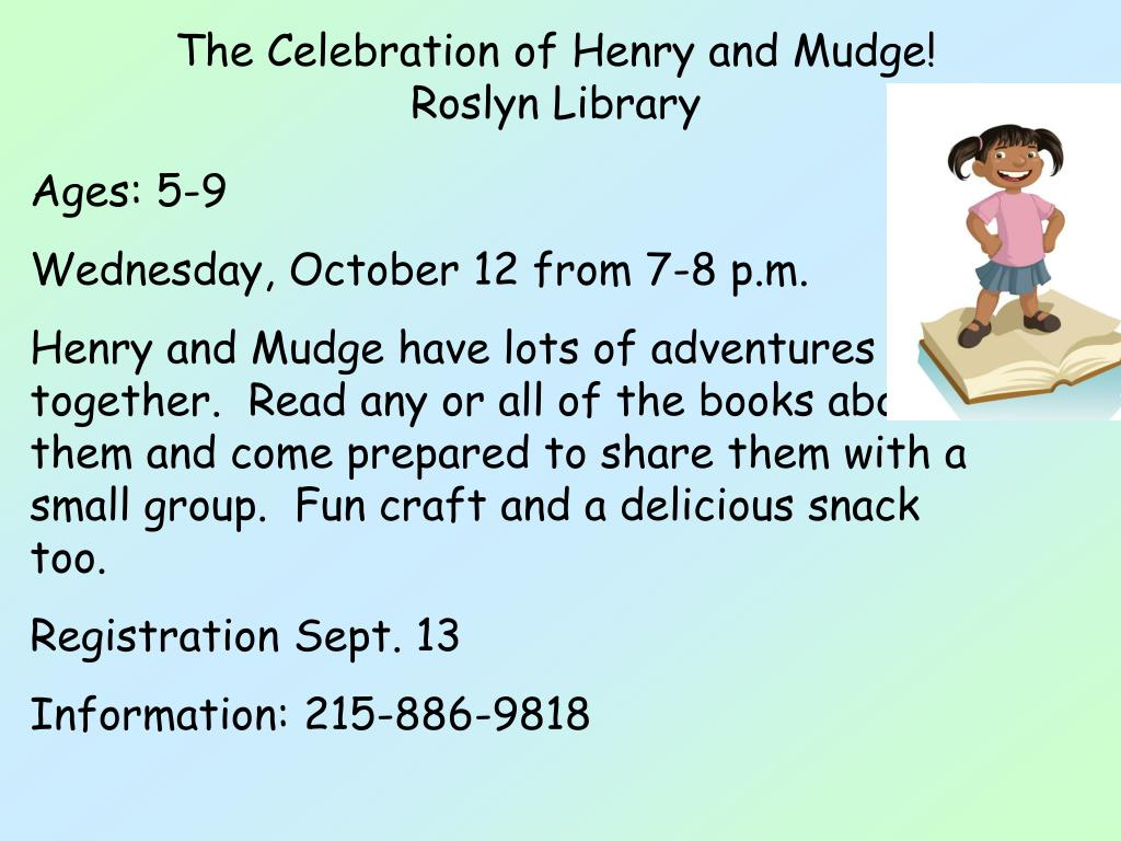 The Celebration of Henry and Mudge!