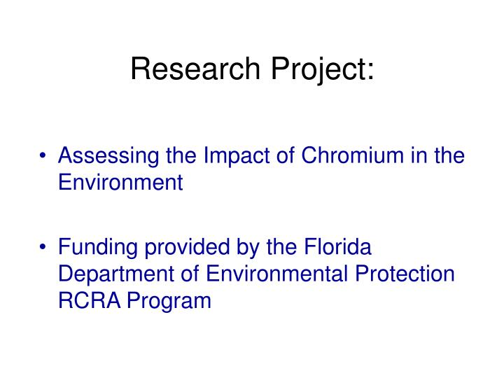 Research project assessing the impact of chromium in the environment