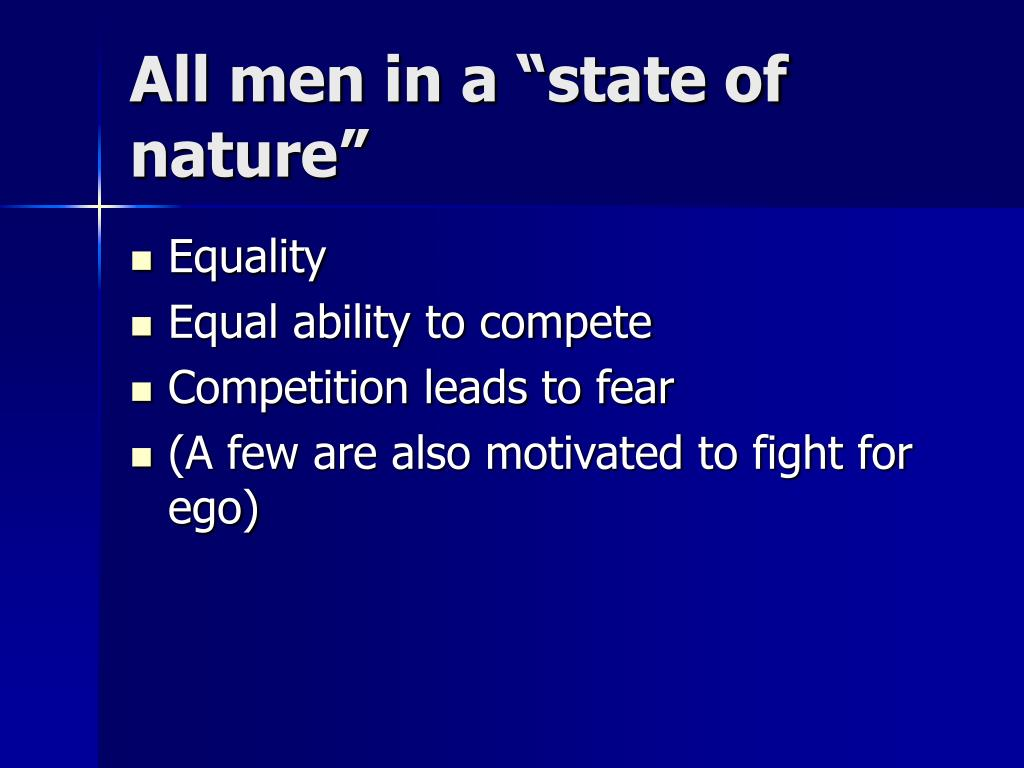 """All men in a """"state of nature"""""""