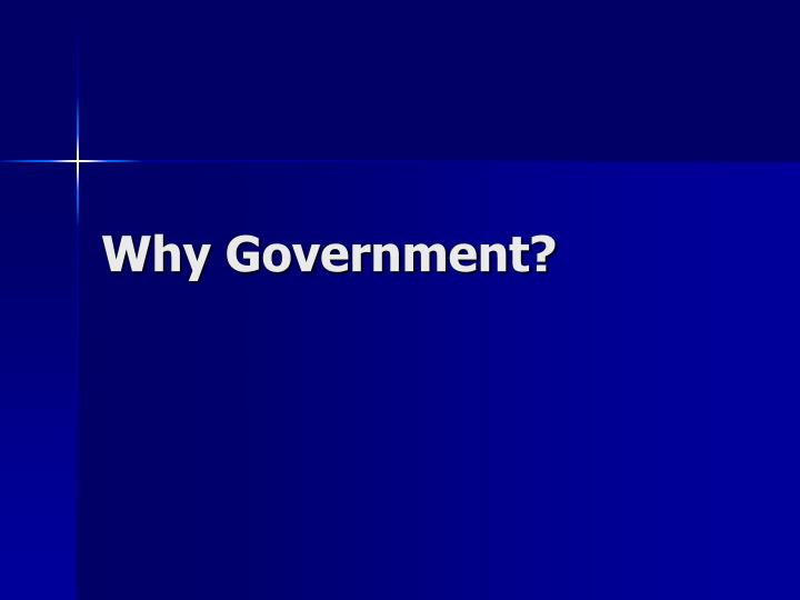 Why government