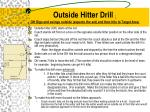 outside hitter drill oh digs and swings outside expects the set and then hits to target area