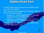 station road park