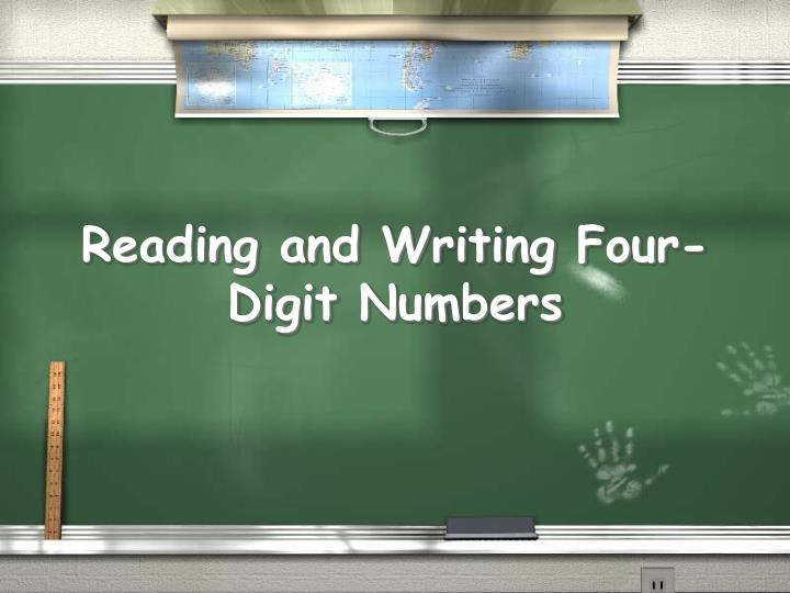 reading and writing four digit numbers n.