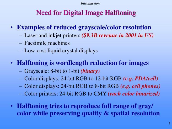 Need for digital image halftoning