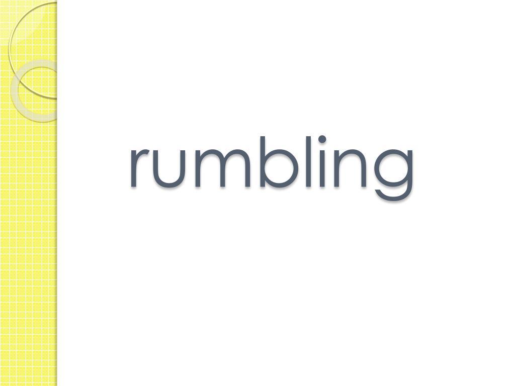 rumbling
